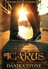 Icarus - Danika Stone