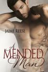 A Mended Man - Jaime Reese