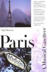 Paris--A Musical Gazetteer - Nigel Simeone