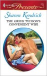 The Greek Tycoon's Convenient Wife - Sharon Kendrick