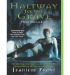 Halfway to the Grave - Jeaniene Frost