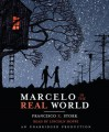 Marcelo in the Real World - Francisco X. Stork, Lincoln Hoppe