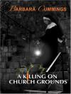 A Killing On Church Grounds - Barbara Cummings