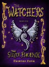 The Watchers, The Silver Phoenix - Deirdra Eden