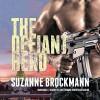 The Defiant Hero - Melanie Ewbank, Patrick Girard Lawlor, Suzanne Brockmann