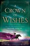 A Crown of Wishes - Roshani Chokshi