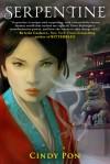 Serpentine - Cindy Pon
