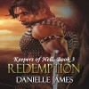 Redemption: Keepers of Hell, Book 3 - Danielle James, Danielle James, Miles Taylor