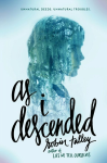 As I Descended - Robin Talley