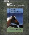 All the Pretty Horses (Book 1 - Border Trilogy Series) [UNABIDGED] 6 Audio Cassettes/9 Hrs. - Cormac McCarthy, Alexander Adams