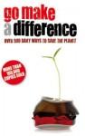 Go Make a Difference. Emma Jones - Emma Jones
