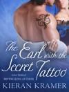 The Earl with the Secret Tattoo (House of Brady, #1.5) - Kieran Kramer
