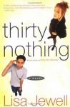 Thirtynothing - Lisa Jewell