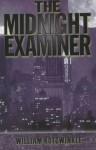 The Midnight Examiner - William Kotzwinkle
