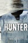 Hunter - Wil Wheaton