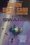 The Swarm (The Second Formic War) - Orson Scott Card, Aaron Johnston