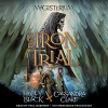 The Iron Trial - Paul Boehmer, Listening Library, Cassandra Clare, Holly Black