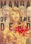 manga of the dead - Shinichi Hiromoto, Masaya Hokazono, Hitoshi Kino, Katsuya Terada