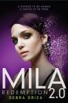 MILA 2.0: Redemption - Debra Driza