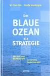 Der Blaue Ozean Als Strategie - Renée Mauborgne, Ingrid Proß-Gill