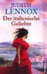 Der italienische Geliebte - Judith Lennox
