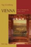 Vienna: City of Modernity, 1890-1914 - Tag Gronberg