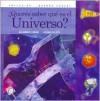 Quieres Saber Que Es El Universo? - Viviana Bilotti, Alejandro Gangui