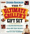 The Ultimate Griller's Gift Set: The Barbecue! Bible and How to Grill - Steven Raichlen