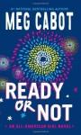 Ready or Not - Meg Cabot
