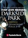 Darkside Park, Gesamtband, Folge 1-18 - Ivar Leon Menger, Simon X. Rost, John Beckmann, Raimon Weber, Hendrik Buchna, Christoph Zachariae