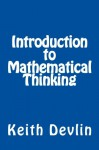 Introduction to Mathematical Thinking - Keith J. Devlin