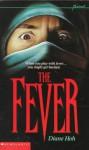 The Fever - Diane Hoh