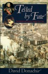 Tested By Fate (Nelson and Emma, #2) - David Donachie