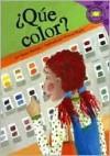 ¿Qué Color? - Susan Blackaby, Frances Moore, Clara Lozano