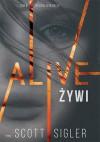 Alive. Żywi - Scott Sigler