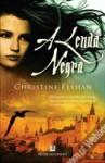 A Lenda Negra - Christine Feehan