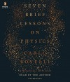 Seven Brief Lessons on Physics by Carlo Rovelli (2016-05-03) - Carlo Rovelli
