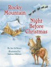 Rocky Mountain Night Before Christmas (Night Before Christmas Series) - Joe Gribnau, Salima Alikhan