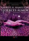 Lidérces álmok I-II. (Anita Blake, Vámpírvadász, #12) - Laurell K. Hamilton, Török Krisztina