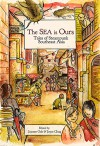 The Sea Is Ours: Tales from Steampunk Southeast Asia - Jaymee Goh, Joyce Chng