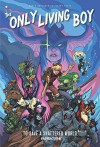 """The Only Living Boy #5: """"To Save a Shattered World"""" - David Gallaher"""