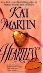 Heartless - Kat Martin