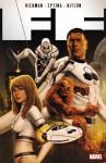 FF by Jonathan Hickman, Vol. 1 - Jonathan Hickman, Steve Epting, Barry Kitson