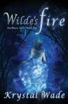 Wilde's Fire - Krystal Wade