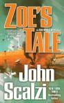 Zoe's Tale (Old Man's War, #4) - John Scalzi