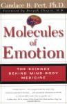 Molecules Of Emotion: The Science Behind Mind-Body Medicine - Candace B. Pert, Deepak Chopra
