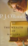 On The Wealth of Nations (Books That Changed the World) - P.J. O'Rourke