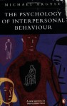The Psychology of Interpersonal Behaviour - Michael Argyle