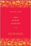 The Stone Virgins: A Novel - Yvonne Vera