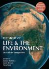 The Story of Life & the Environment - Jo Van as, Johann Du Preez, Leslie Brown